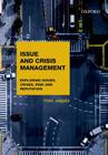 Issues and Crisis Management: Exploring Issues, Crises, Risk and Reputation Cover Image