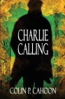 Charlie Calling Cover Image
