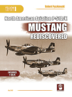 Naa P-51d/K Mustang Rediscovered (Yellow #6146) Cover Image