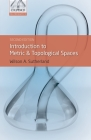 Introduction to Metric and Topological Spaces (Oxford Mathematics) Cover Image
