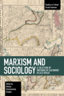Marxism and Sociology: A Selection of Writings by Kazimierz Kelles-Krauz (Studies in Critical Social Sciences) Cover Image