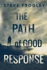 The Path of Good Response Cover Image