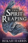The Spirit Reaping Cover Image