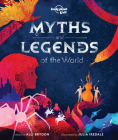 Myths and Legends of the World Cover Image