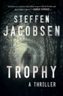 Trophy: A Thriller Cover Image