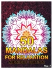 50 Mandalas For Relaxation Midnight Edition: Big Mandala Coloring Book for Adults 50 Images Stress Management Coloring Book For Relaxation, Meditation Cover Image