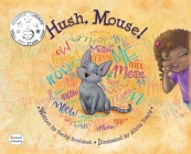 Hush, Mouse Dyslexie Edition: Dyslexic Font Cover Image