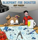 Blueprint for Disaster: A Get Fuzzy Collection Cover Image
