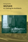 Irúsan: or, Canting for Architects (Architectural Knowledge) Cover Image