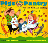 Pigs in the Pantry: Fun with Math and Cooking (Aladdin Picture Books) Cover Image