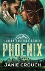 Phoenix: Linear Tactical Cover Image