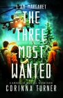 The Three Most Wanted (I Am Margaret) Cover Image