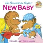 The Berenstain Bears' New Baby (First Time Books(R)) Cover Image