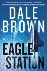 Eagle Station: A Novel (Brad McLanahan #6) Cover Image