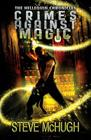 Crimes Against Magic (Hellequin Chronicles #1) Cover Image