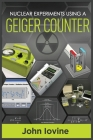 Nuclear Experiments Using A Geiger Counter Cover Image