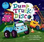Dump Truck Disco [with CD (Audio)] (with CD) [With CD (Audio)] (Singalongs) Cover Image