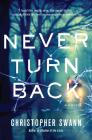 Never Turn Back: A Novel Cover Image