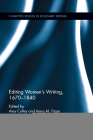 Editing Women's Writing, 1670-1840 (Chawton Studies in Scholarly Editing) Cover Image