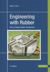 Engineering with Rubber 3e: How to Design Rubber Components Cover Image
