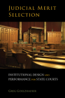 Judicial Merit Selection: Institutional Design and Performance for State Courts Cover Image