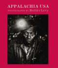 Appalachia USA: Photographs, 1968-2009 Cover Image