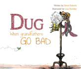 Dug: When Grandfathers Go Bad Cover Image