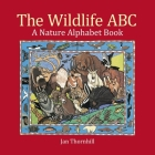 The Wildlife ABC: A Nature Alphabet Book Cover Image