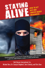 Staying Alive: How to Act Fast and Survive Deadly Encounters Cover Image