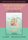 Who's Afraid of a Lion: Aesop's Bully Fable Cover Image