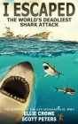 I Escaped The World's Deadliest Shark Attack Cover Image