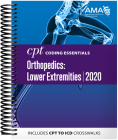 CPT Coding Essentials for Orthopedics: Lower Extremities 2020 Cover Image