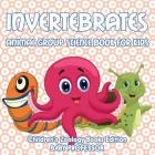 Invertebrates: Animal Group Science Book For Kids - Children's Zoology Books Edition Cover Image