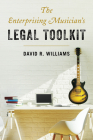 The Enterprising Musician's Legal Toolkit Cover Image