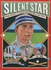 Silent Star: The Story of Deaf Major Leaguer William Hoy Cover Image