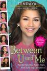 Between U and Me: How to Rock Your Tween Years with Style and Confidence Cover Image