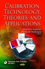 Calibration Technology, Theories and Applications Cover Image