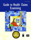 Guide to Health Claims Examining: An Honors Certification Textbook Cover Image