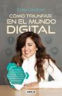 Cómo triunfar en el mundo digital / How to Succeed in the Digital World Cover Image