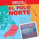 El Polo Sur (the South Pole) (Donde Esta? Mapas del Mundo (Where on Earth? Mapping Parts o) Cover Image