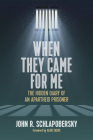 When They Came for Me: The Hidden Diary of an Apartheid Prisoner Cover Image