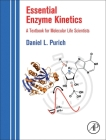 Essential Enzyme Kinetics: A Textbook for Molecular Life Scientists Cover Image