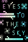 Eyes to the Sky: Privacy and Commerce in the Age of the Drone Cover Image