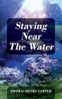 Staying Near The Water Cover Image