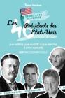 Les 46 présidents des États-Unis: Leur histoire, leur réussite et leur héritage - Édition augmentée (livre de l'Histoire américaine pour les jeunes, l Cover Image