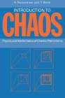 Introduction to Chaos: Physics and Mathematics of Chaotic Phenomena Cover Image