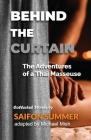 Behind the Curtain - The Adventures of a Thai Masseuse Cover Image