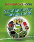 Soccer Rules and Regulations Cover Image