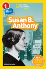 National Geographic Readers: Susan B. Anthony (L1/Co-Reader) Cover Image