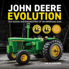 John Deere Evolution: The Design and Engineering of an American Icon Cover Image